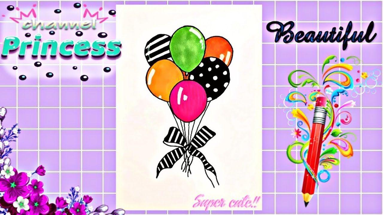 Draw Colorful Bunch Of Balloon أسهل مراحل رسم ست بالونات مختلفة مع بعض Super Cute Cute Supplies