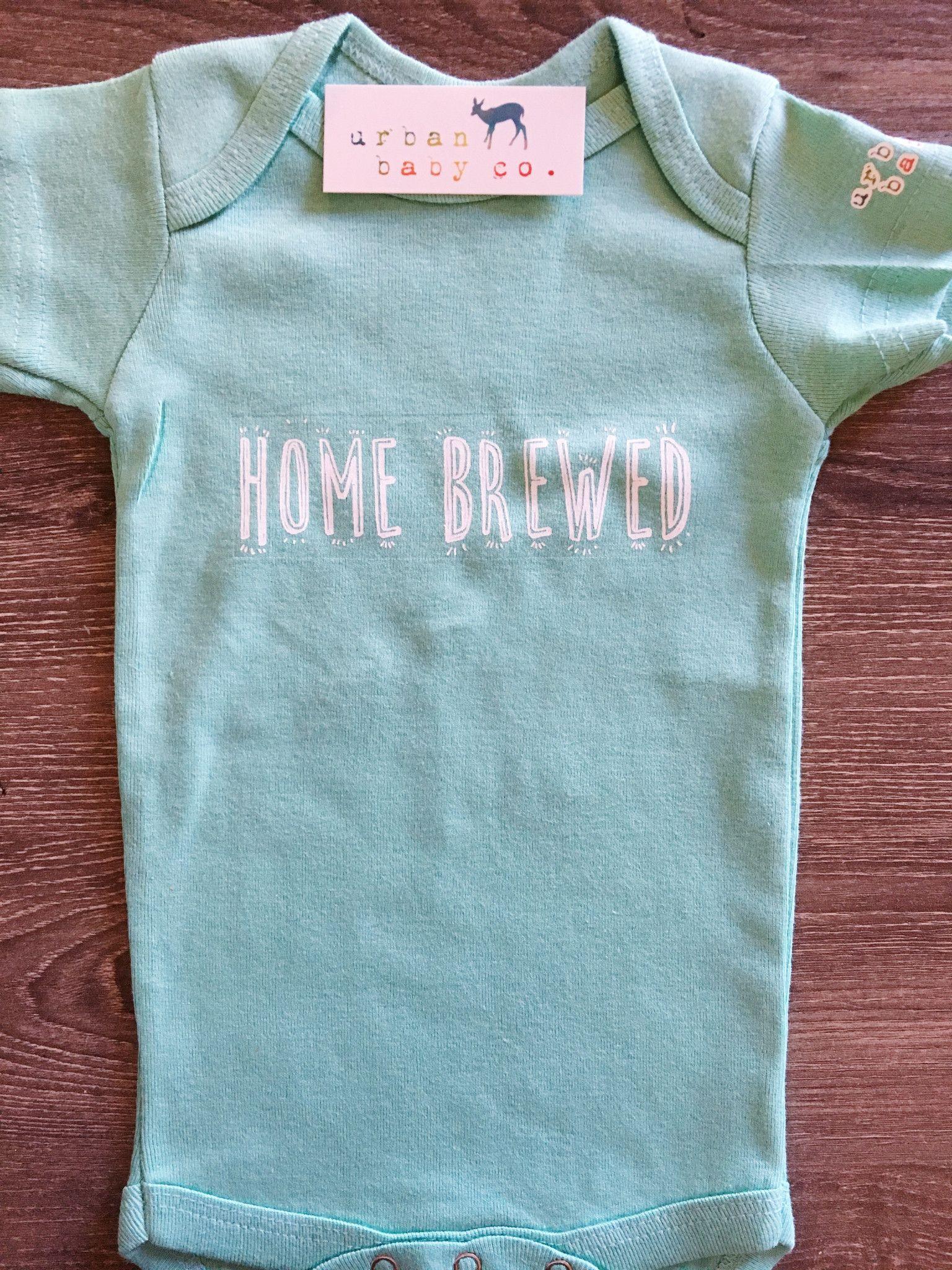 Home Brewed Baby, Boy, Girl, Unisex, Gender Neutral, Infant, Toddler ...