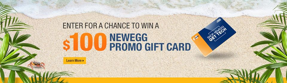 Enter for a chance to win 1 of 15 prizes of a 100 newegg