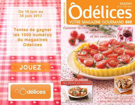 Jeu concours : gagnez 1000 magazines de cuisine Odelices n°12 Eté 2013