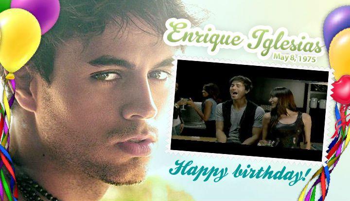 Congratulations Enrique Iglesias On Your Birthday Born May 8 1975