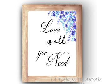 Love is all you need, Wall Art, Printable, Inspirational Art, Watercolor Printable, Quote Prints, Flower Wall Decor