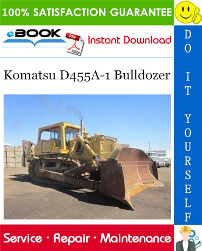 Komatsu D455a 1 Bulldozer Service Repair Manual Serial Number 1013 And Up Komatsu Repair Manuals Hydraulic Systems