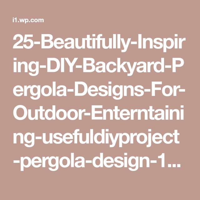 25-Beautifully-Inspiring-DIY-Backyard-Pergola-Designs-For-Outdoor-Enterntaining-usefuldiyproject-pergola-design-14.jpg (600×852)