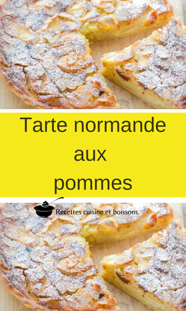 Tarte Normande Aux Pommes En 2020 Recettes De Cuisine Cuisine Et Boissons Pomme