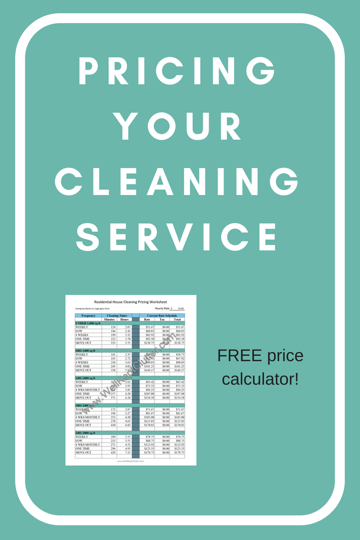 The Best Pricing Guide For Your Cleaning Service Well Kept Clutter Cleaning Service House Cleaning Services Clean House