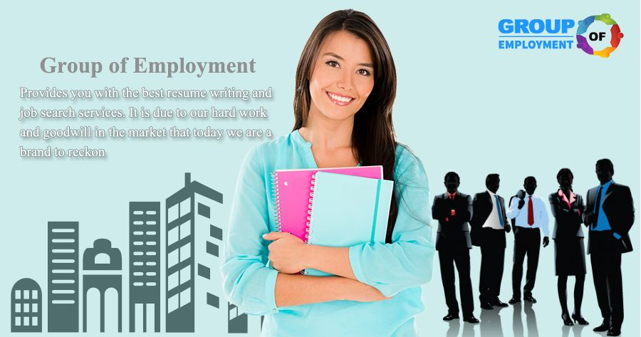 Group of Employment the best ResumeWriting and job