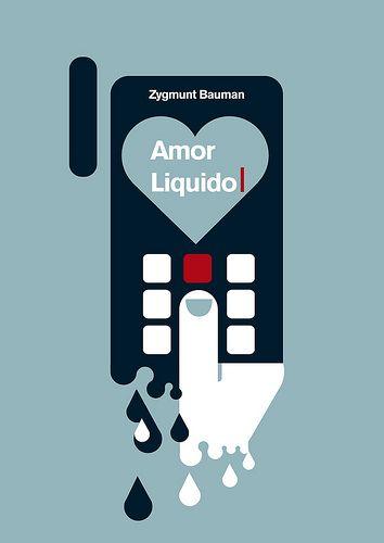 Zygmunt Bauman Amor Liquido Amores Liquidos Bauman Amor