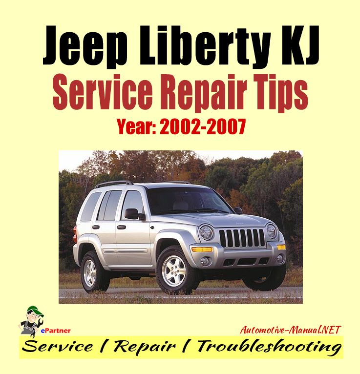 Jeep Liberty Kj 2002 2007 Service Repair Tips Jeep Jeep Liberty Repair Manuals
