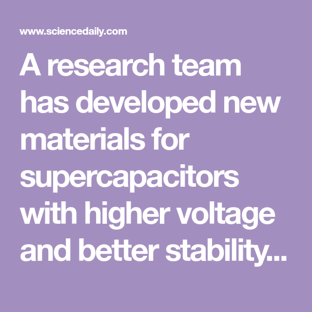 New materials for high-voltage supercapacitors: The new