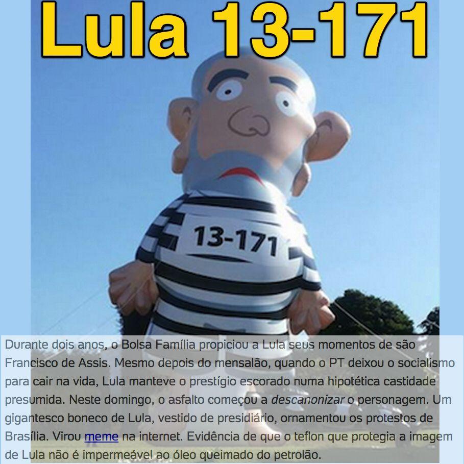 A Melhor Imagem do 16 de Agosto: Lula 13-171 ➤ http://josiasdesouza.blogosfera.uol.com.br/2015/08/16/lula-comeca-a-ser-descanonizado-pelo-asfalto ②⓪①⑤ ⓪⑧ ①⑦ #ILoveLula