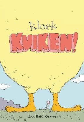 Kloek kuiken! Dutch edition of Chicken Big!