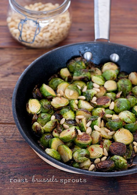 Roast brussels sprouts w/ pine nuts--best way to make them, roasting makes them sweet and tender.