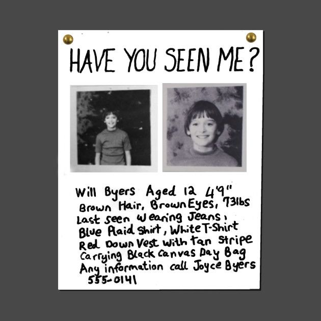 Have You Seen Me Will Byers Missing Poster By Scarnsworth