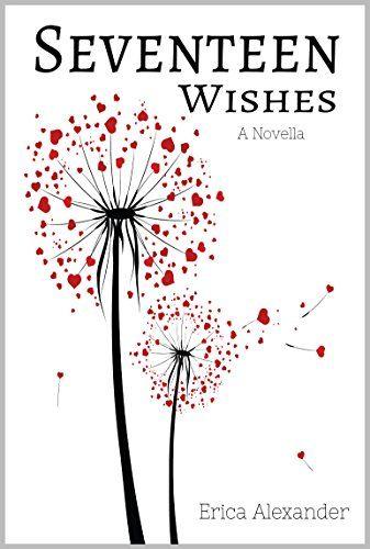 Resultado de imagen de Seventeen Wishes - Erica Alexander