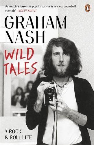 Graham Nash - Wild Tales: A Rock & Roll Life #thehollies #crosbystillsnashandyoung #rock #70s