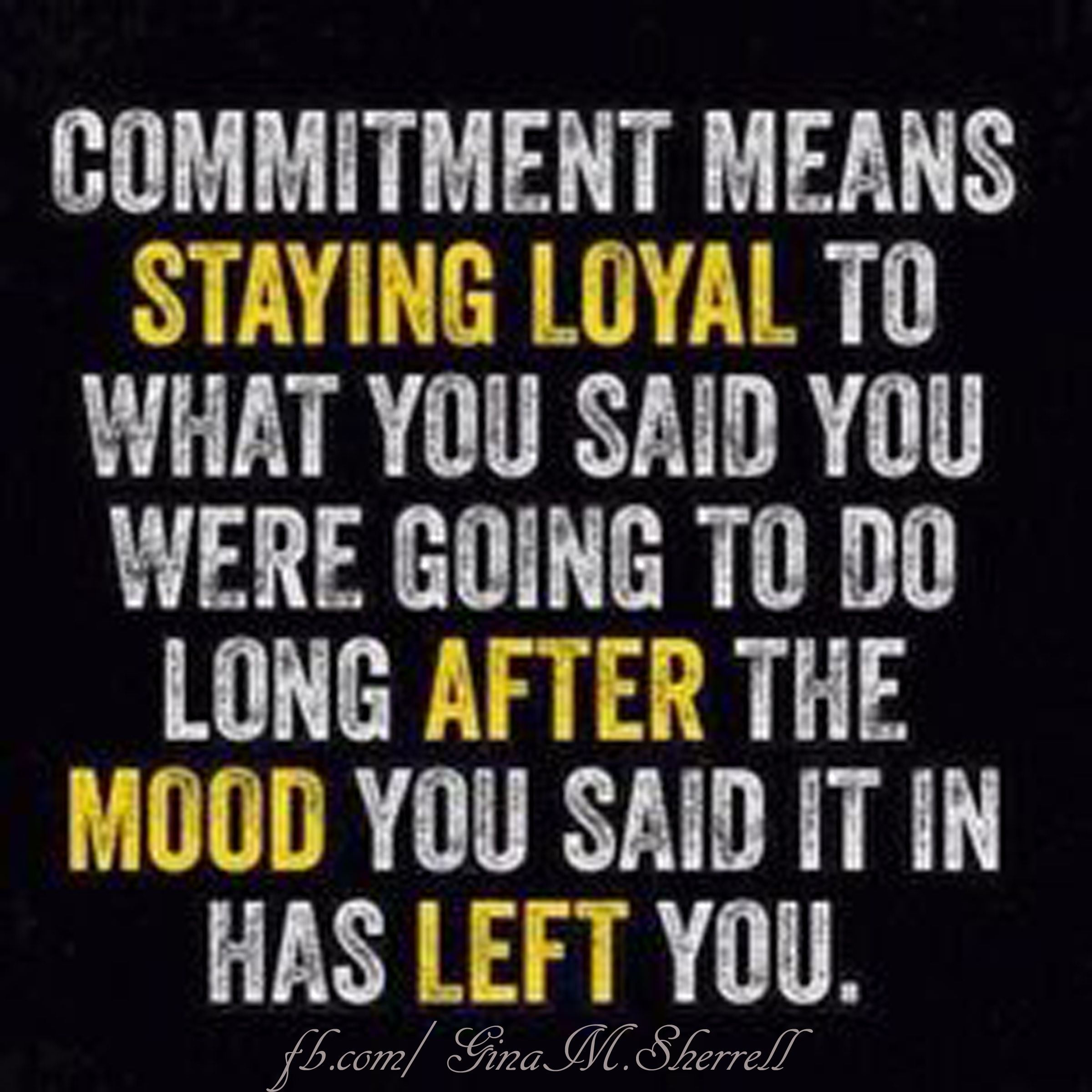 Stay committed to what you know is GOOD for you!