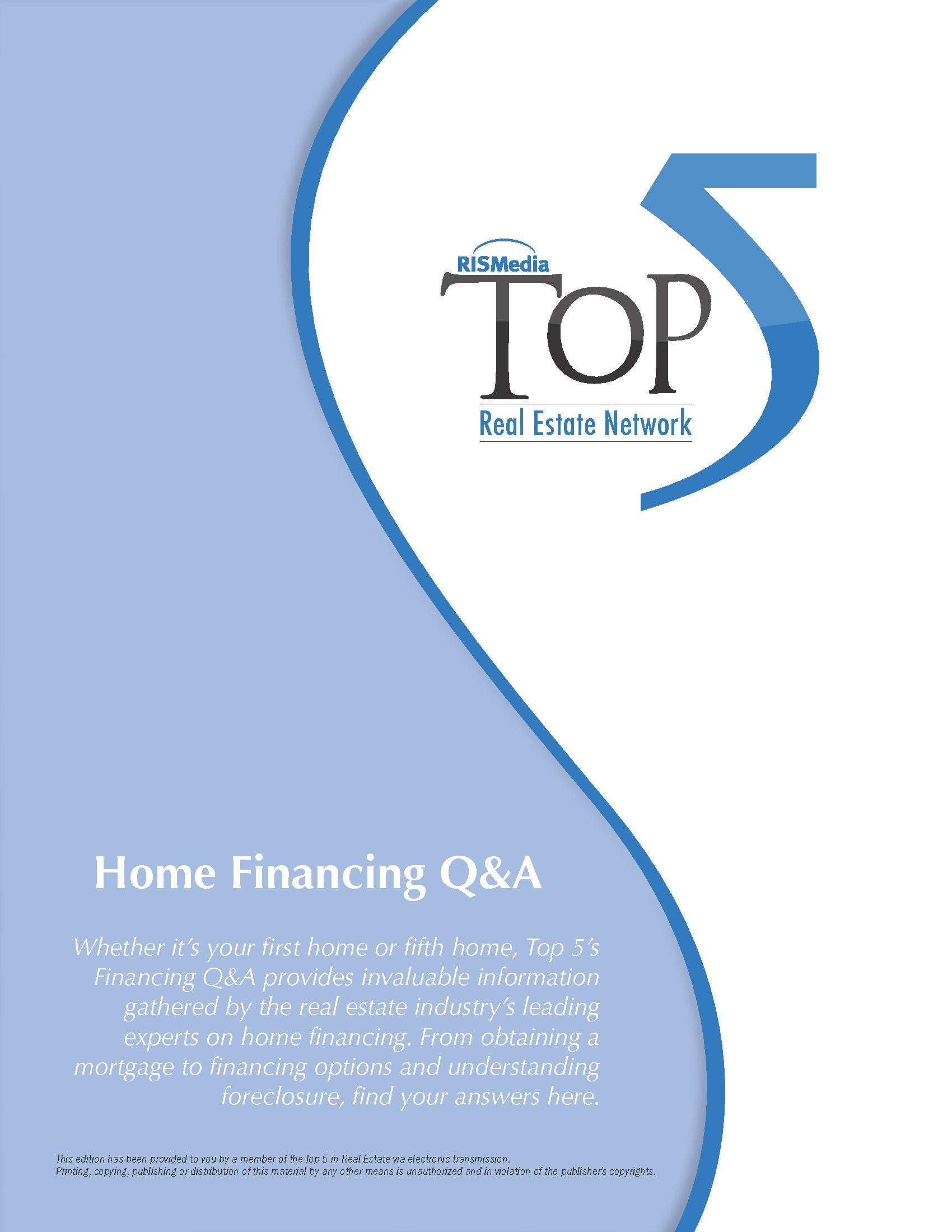 Rismedia S Top 5 In Real Estate Q A Includes Invaluable Information Gathered By The Real Estate Industry S Leading Experts On Home Finance Home Financing Real