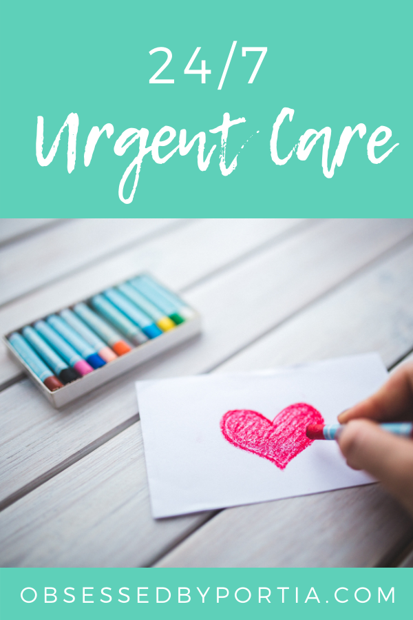 24/7 Urgent Care | OBSESSED BY PORTIA