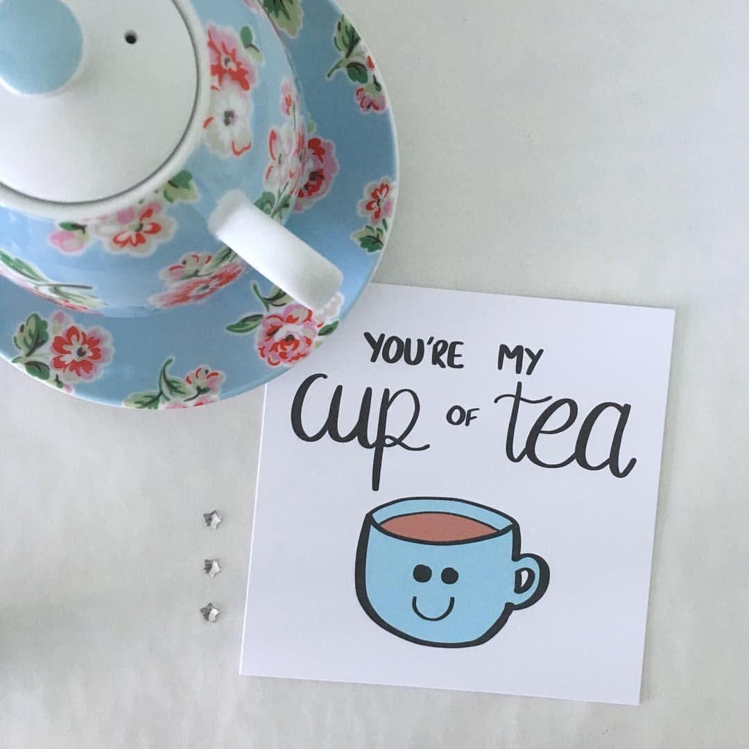 Valentine/'s Day Card You/'re My Cup of Tea Card Tea Time Love Card My Cuppa Tea I like You Card Food Pun Card Friendship Card