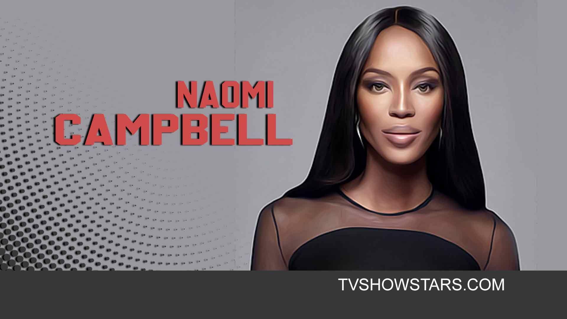 نعومي كامبل ويكي العمر الارتفاع الوظيفة الزوج الثروة الصافية Ig In 2021 Naomi Campbell Celebrities Campbell