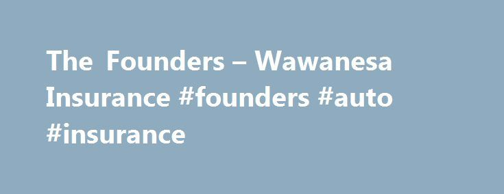 Wawanesa Insurance Quote Cool The Founders  Wawanesa Insurance Founders Auto Insurance Http
