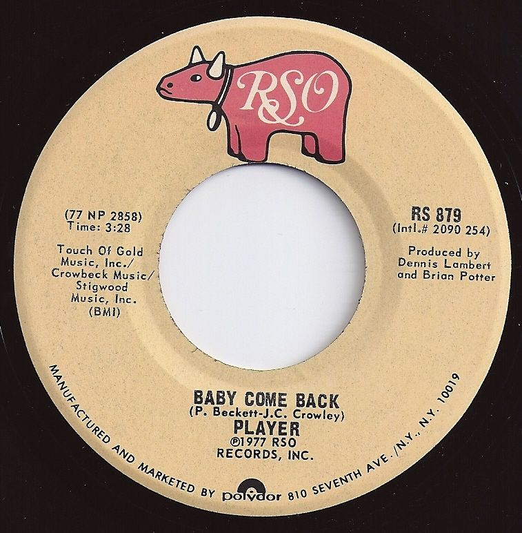 Baby Come Back / Player / #1 on Billboard 1978