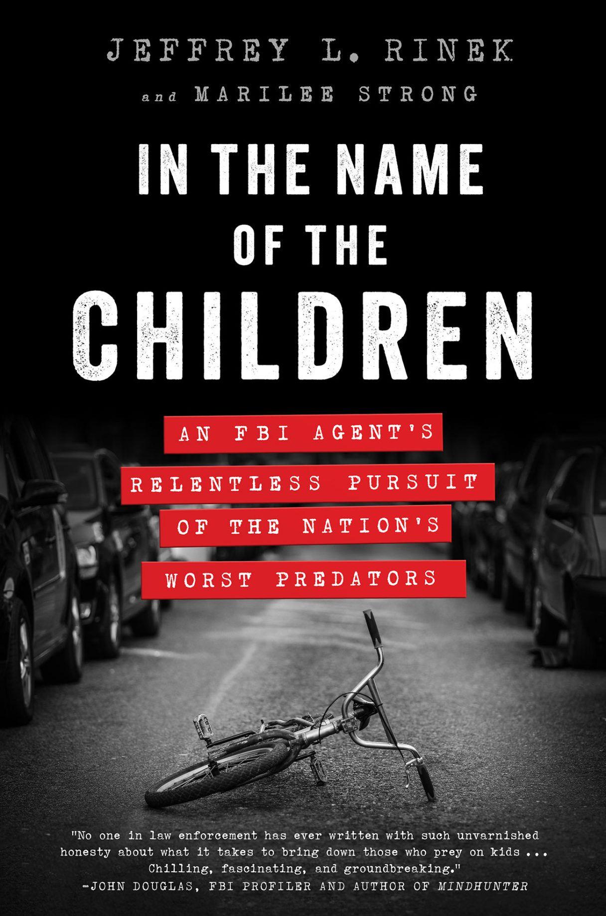 In The Name Of The Children Fbi Agent True Crime Books Crime Books