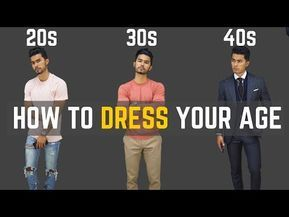 How To Dress Your Age How To Dress In Your 20s 30s 40s
