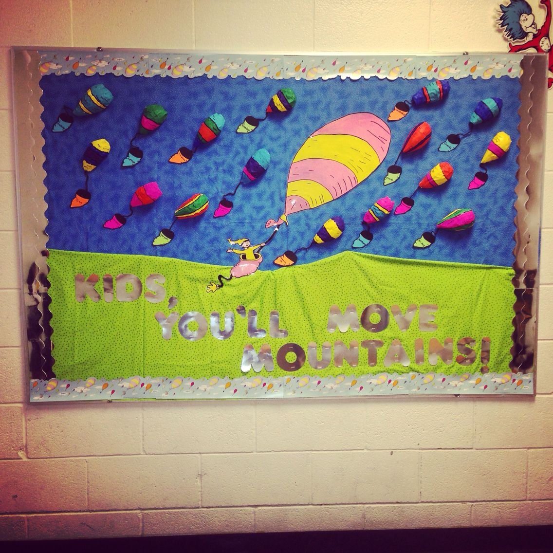 Dr Seuss Kid You Ll Move Mountains: End Of The Year Dr Seuss Bulletin Board. Oh The Places You
