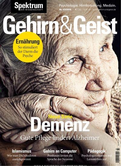 Demenz: Gute Pflege lindert Alzheimer. Gefunden in: Gehirn & Geist, Nr. 3/2016