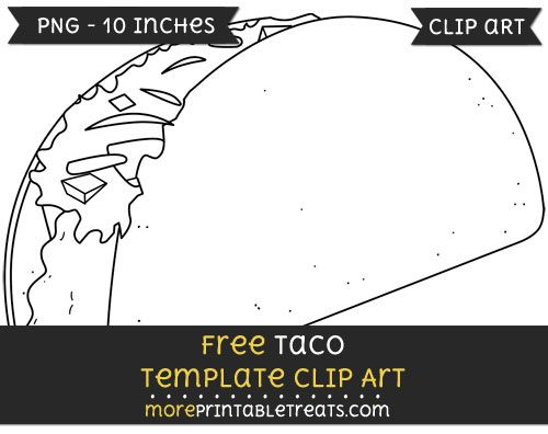 Free Taco Template - Clipart | Clipart Files | Pinterest | Template ...