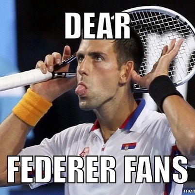Share This Page With Your Tennis Friends Meme Tennis Djokovic Federer Funny Rofl Bel18ve Novak Djokovic Tennis Tennis Players