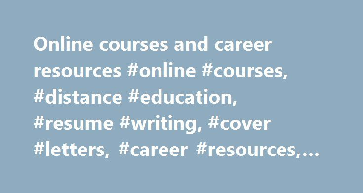 Online courses and career resources #online #courses, #distance - education on resume