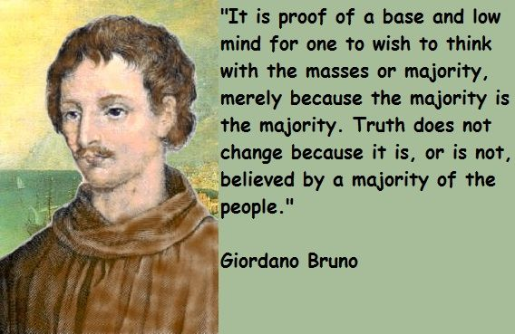 Image result for images TRUTH quotes giordano bruno on ruth