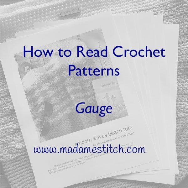 How to Read Patterns  Blog Series by MadameStitch