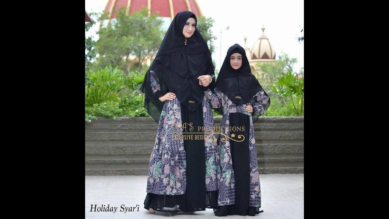 Baju Couple Syar I Ibu Dan Anak Terbaru 2018 Muslimah Fashion