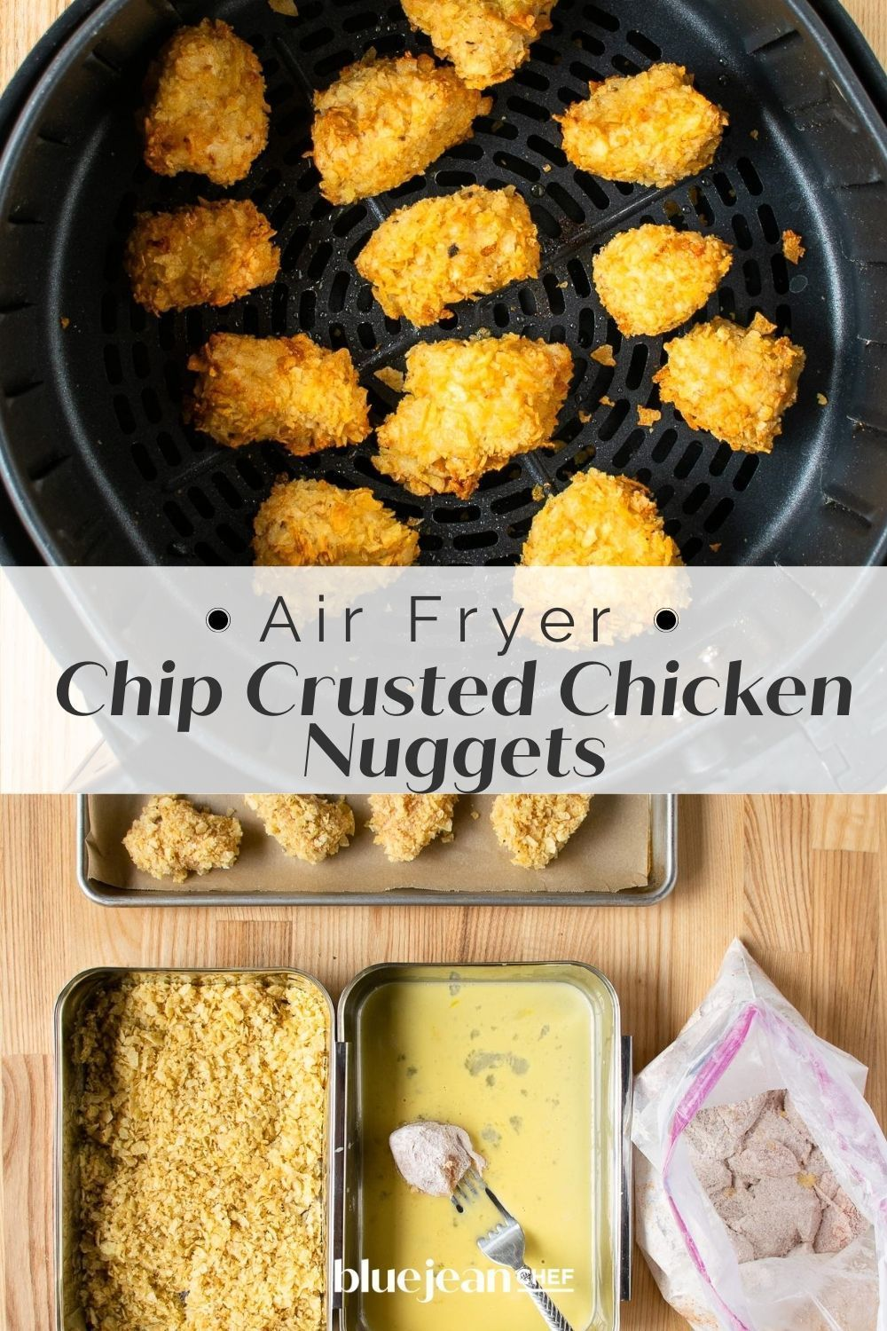 Air Fryer Chip Crusted Chicken Nuggets Blue Jean Chef