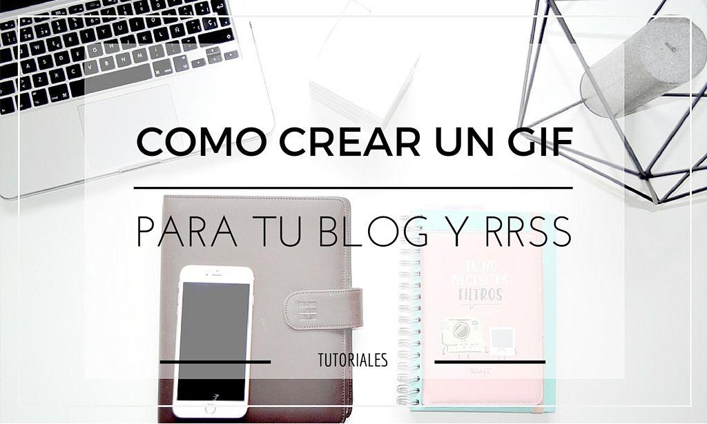 Cómo Hacer Un Gif Animado De Forma Rápida Y Sencilla Consejos De Negocios Blogging Blog