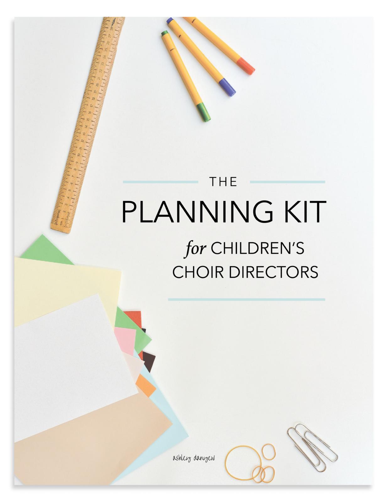 The Planning Kit For Children S Choir Directors