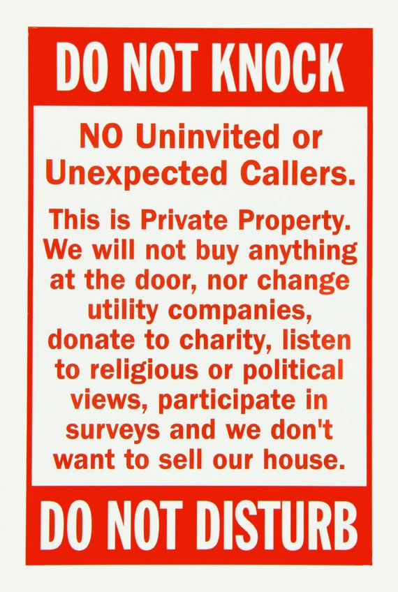 Do Not Knock Private Property No Soliciting No By