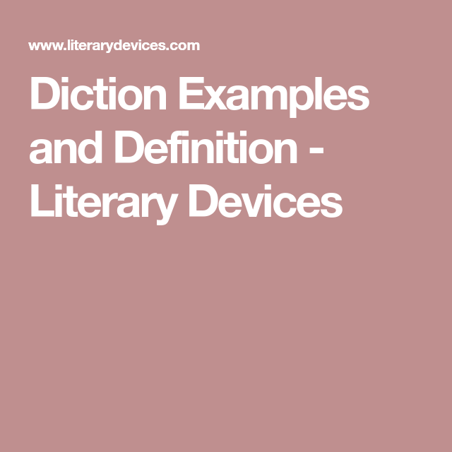Diction Examples And Definition Literary Devices Study