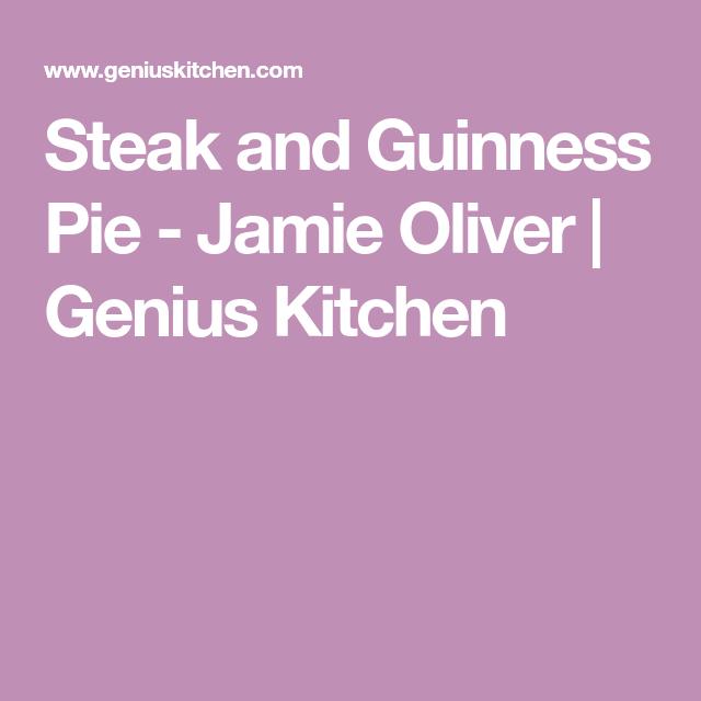 Steak and Guinness Pie - Jamie Oliver | Recipe | Guinness ...