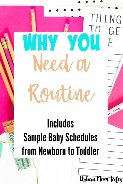 Why You Need a Routine (with Sample Baby Schedule Printables) Baby - sample schedules
