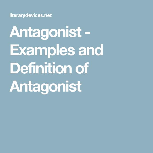 Antagonist Examples And Definition Of Antagonist Argumentation