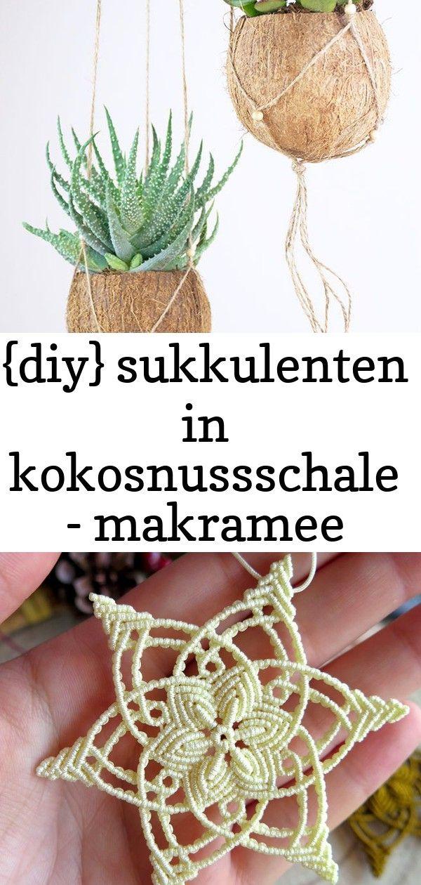 {diy} sukkulenten in kokosnussschale - makramee blumenampel - anleitung mit… ... 3 #hangersnowflake