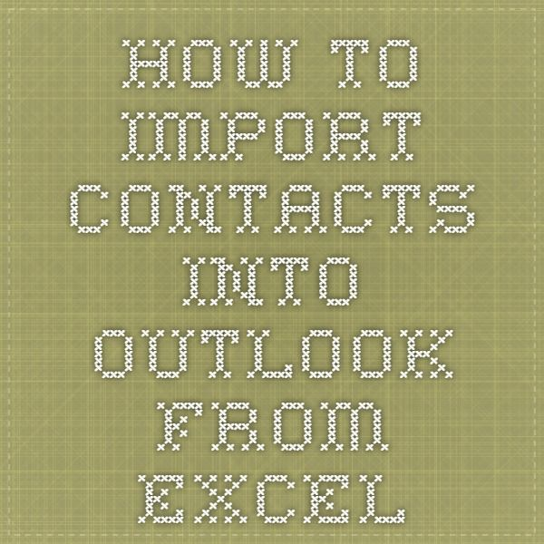 Import contacts from an Excel spreadsheet to Outlook