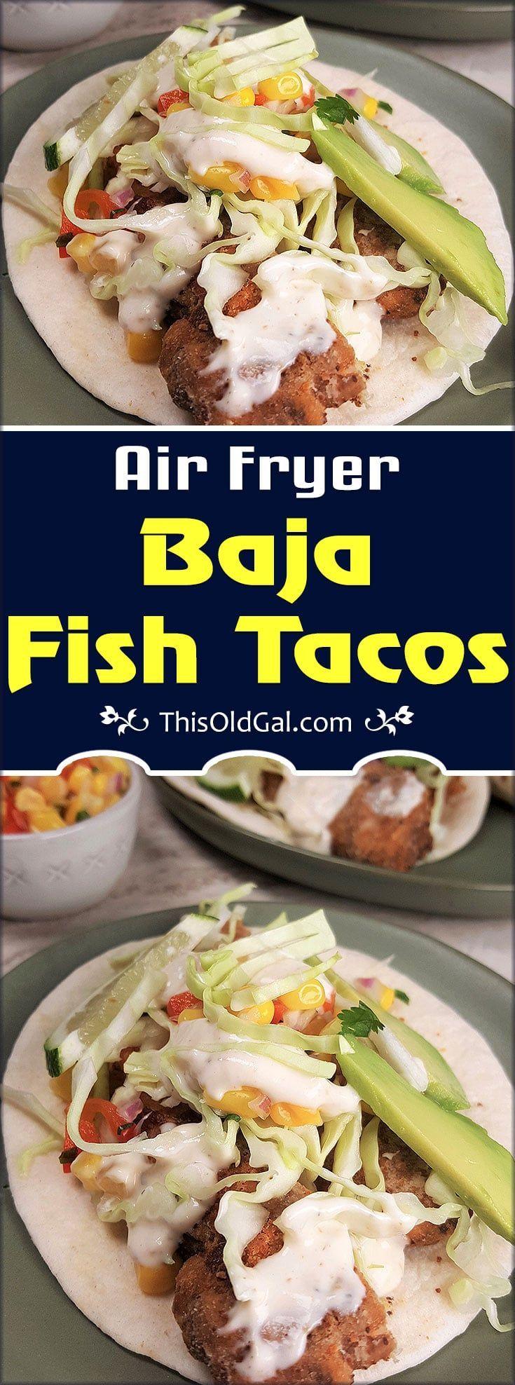 Air Fryer Baja California Fish Tacos Air fryer recipes