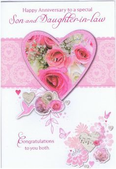 Happy Anniversary To A Special Son And Daughter In Law Wedding Anniversary Cards Happy Anniversary Happy Wedding Anniversary Wishes