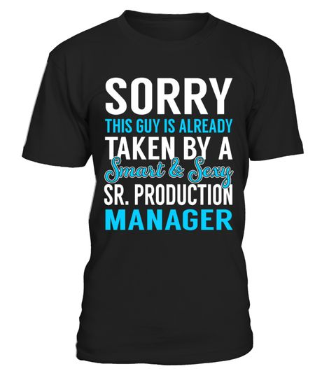 Sr Production Manager - Smart Sexy  Sorry This Guy is Alreday - production manager job description